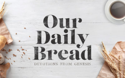 Our Daily Bread — Friday, January 21, 2021